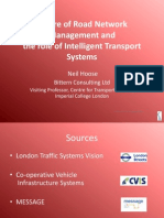 Future of Road Network Management and the Role of Intelligent Transport Systems