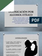 INTOXICACIÓN POR ALCOHOL ETÍLICO