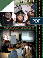 WILDLIFE VAASA 2010_ Mediakasvatusraportti