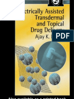 Electrically Assisted Trans Dermal and Topical Drug Delivery