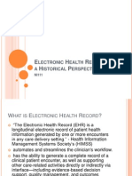 Electronic Health Record From a Historical Perspective