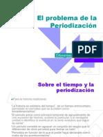 El problema de la Periodización