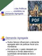 Ch32 Inflluência das Políticas Fiscal e Monetária na Demanda