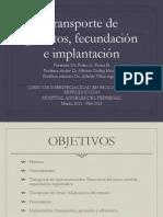 20110616_transporte_de_gametos_fecundaci__n_e_implantaci__n_dr_pedro_ponce_b_biolog__a_de_la_reproducci__n