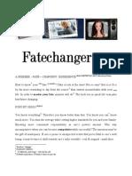 Fate Changer