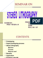 Stereo Lithography Presentation