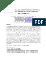 ARTIGO 2 PIBID - O USO DAS MÍDIAS EDUCACIONAIS NO ENSINO DE BIOLOGIA POR BOLSISTAS PIBID