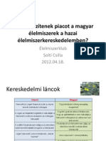 Solti Csilla - Miért veszítenek a magyar élelmiszerek a hazai élelmiszer-kereskedelemben?
