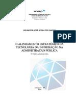 ROCHA-DOS-SANTOS, WJ - O alinhamento estratégico da tecnologia da informação na administração pública