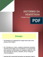 DISTURBIOS DA HEMOSTASIA