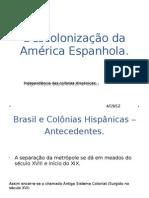 Descolonização da América Espanhola