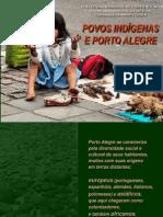 Povos Indígenas e Porto Alegre