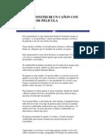 COMO CONSTRUIR UN CAÑON CON FRASCO DE PELICULA