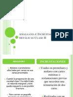 Amalgama e Incrustaciones metálicas Clase II