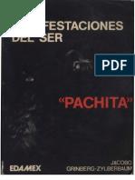 "Las Manifestaciones Del Ser ""Pachita"""