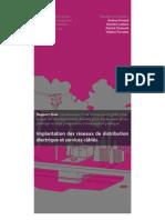 Implantation des réseaux de distribution électrique et services câblés M2 2008