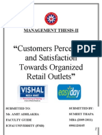 """""""Customers Perception and Satisfaction Towards Organized Retail Outlets"""""""