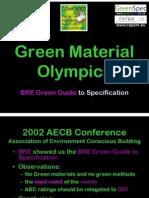 BRE GreenGuide v Green Materials Olympics (Short version)