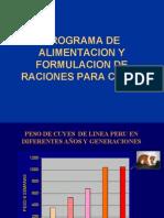 PROGRAMA DE ALIMENTACION Y FORMULACION DE RACIONES PARA CUYES