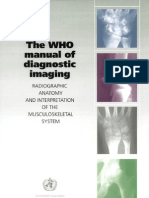 X-Ray - Radio Graphic Anatomy and Interpretation of the Musculoskeletal System