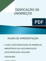 Geocodificação dos Endereços-Engª Fátima Fernandes Fortes