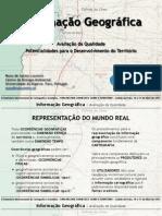 Informação Geográfica  Avaliação de Qualidade Potencialidades para o Desenvolvimento do Território-Dr.Nuno de Santos Loureiro