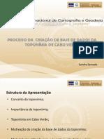 Processo da Criação de Base de Dados da Toponímia de Cabo Verde - Dr. Sandro Semedo