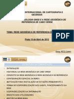 Rede Geodésica de Referência de Cabo Verde- Dr. Samir Reis