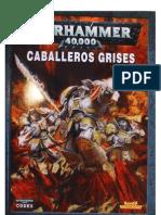 Codex Caballeros Grises 5ª
