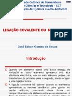 LIGACAO COVALENTE