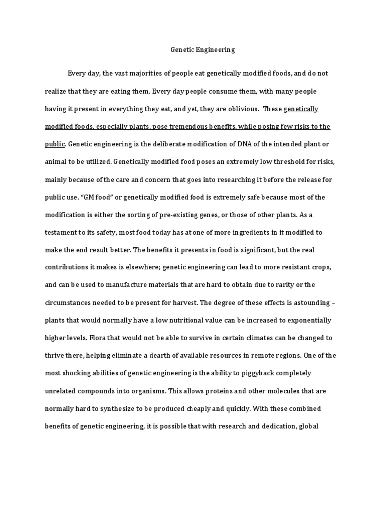 an essay on the controversial genetic engineering 1 genetic engineering essay genetic development - 464 words conditions on earth due to the quick technical development genetic engineering is a very controversial subject.