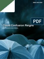 Cloud Cloud Confusion Reigns