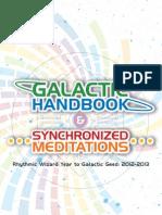 Galactic Handbook and Synchronized Meditations