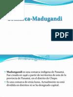 Comarca Madugandi.