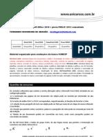 Microsoft Office 2010 - questões de concursos comentadas (Word,Excel,PowerPoint) http://www.informaticadeconcursos.com.br