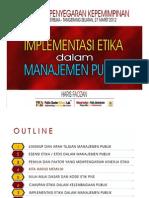 Implementasi Etika Dalam Manajemen Publik-ut (Hf 27 Maret 2012)