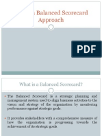 Use of a Balanced Scorecard Approach