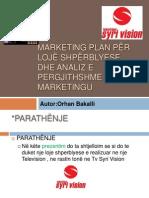 Marketing Plan Per Loje Shpreblyese Ne TV SYRI VISION