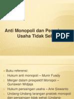 (1)Anti Monopoli Dalam an