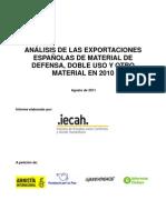 ANÁLISIS DE LAS EXPORTACIONES ESPAÑOLAS DE MATERIAL DE DEFENSA, DOBLE USO Y OTRO MATERIAL EN 2010