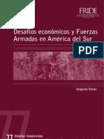 Desafíos económicos y Fuerzas Armadas en América del Sur.