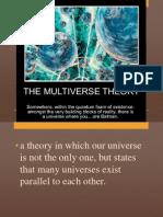 Multi Verse Theory
