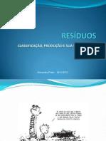 Resíduos - Classificação, produção e valorização