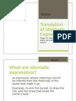 Translation of Idiomatic Expressions