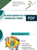 Os meios massivos no estudo da comunicação