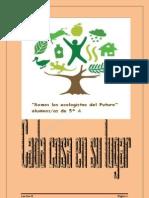 """""""Somos los ecologistas del futuro"""""""
