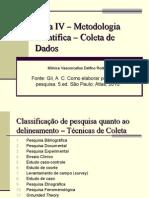 Aula IV – Metodologia Científica – Coleta de
