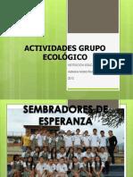 Actividades Feb-Abril Grupo Ecologico 2012