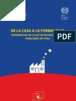 De La Casa a La Formal Id Ad. Experiencias de La Ley de Micro Em Pres As Familiares en Chile