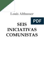 Althusser Louis Seis Iniciativas Comunistas